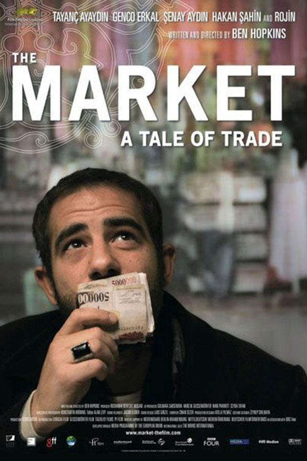 The Market: A Tale of Trade (Pazar - Bir Ticaret Masali)
