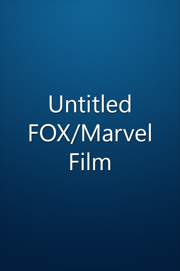 Untitled FOX/Marvel Film
