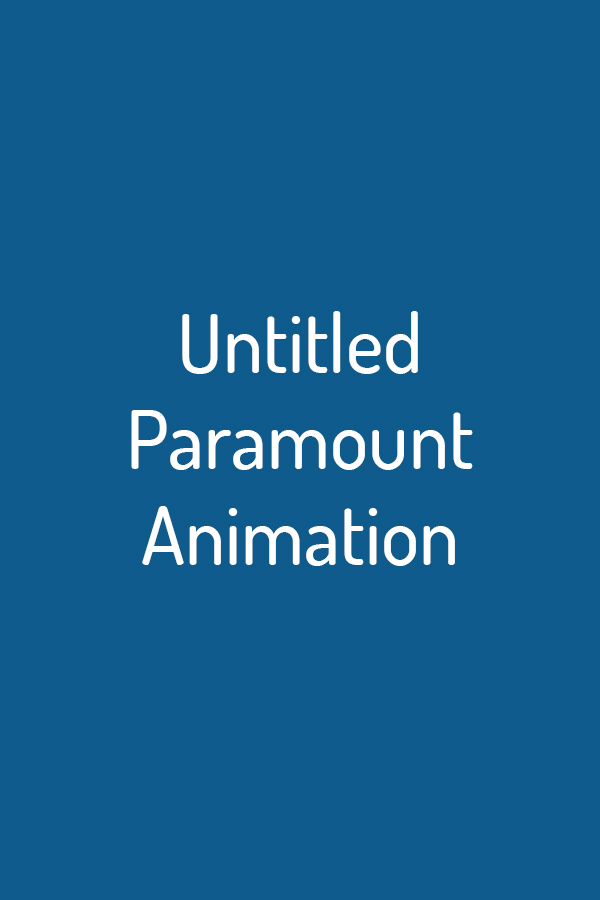 Untitled Paramount Animation