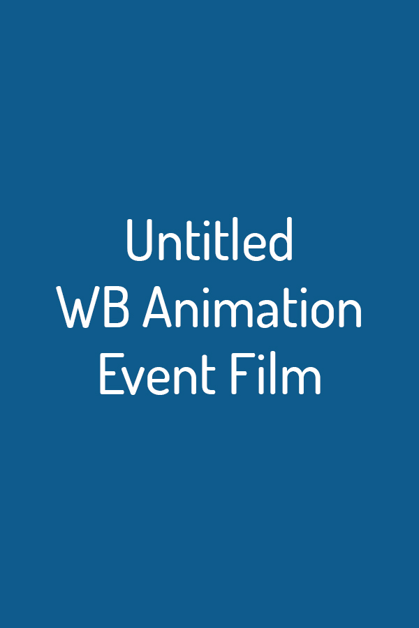 Untitled WB Animation Event Film