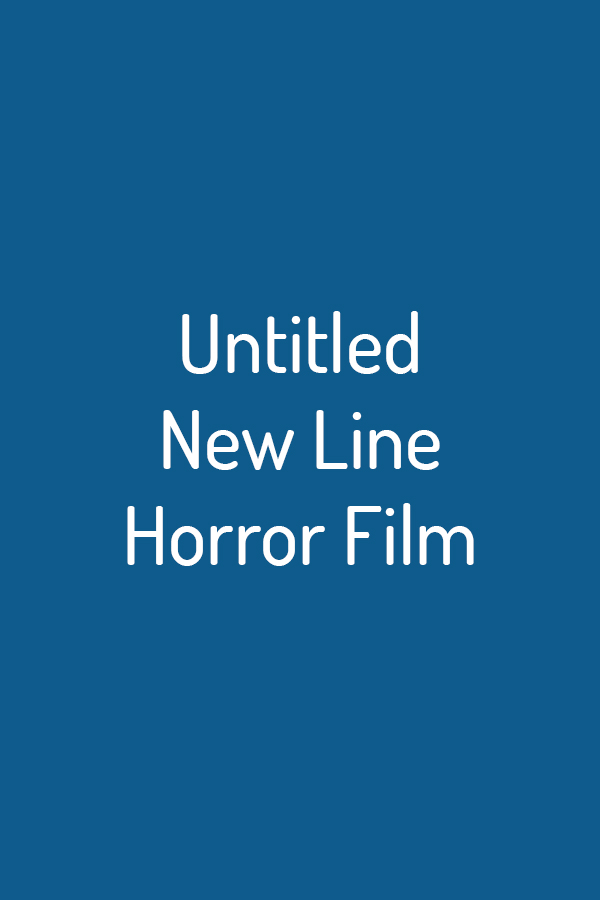 Untitled New Line Horror Film