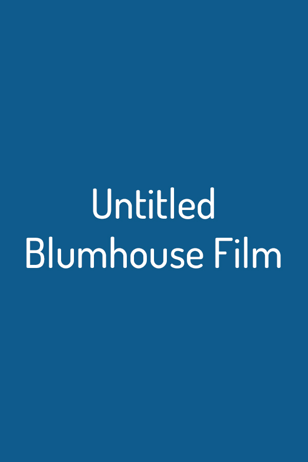 Untitled Blumhouse Film