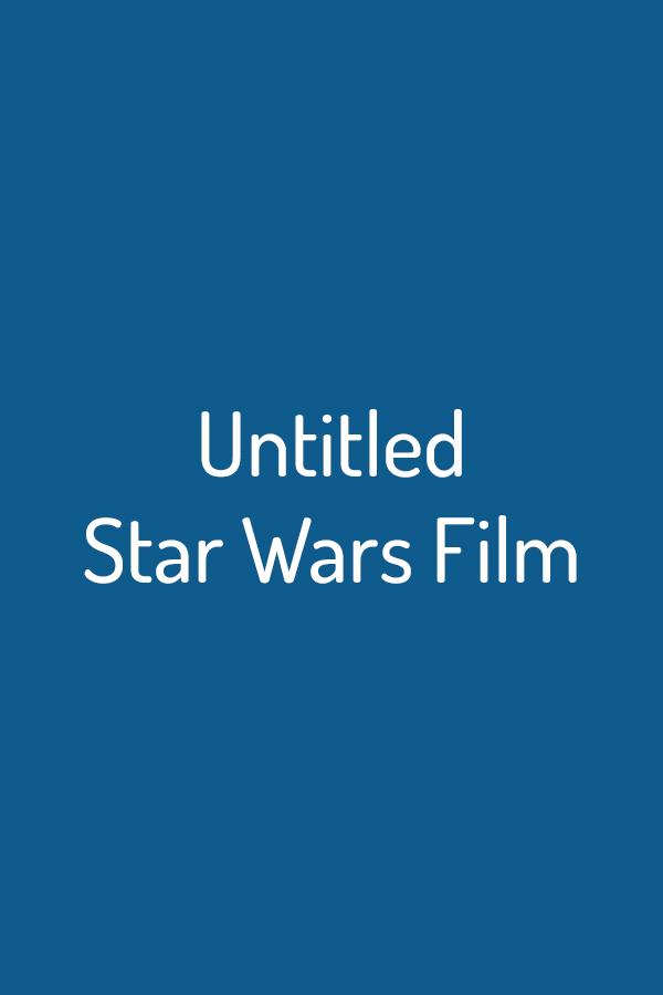Untitled Star Wars Film