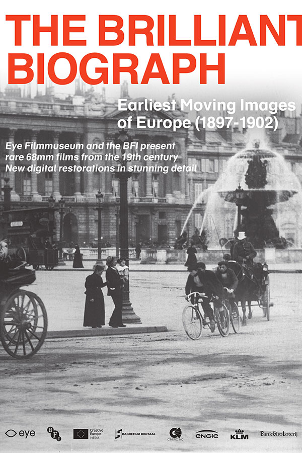 The Brilliant Biograph: Earliest Moving Images of Europe